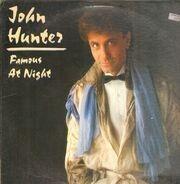 John Hunter - Famous at Night
