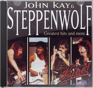 John Kay & Steppenwolf - Live!