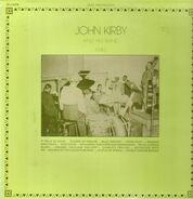 John Kirby And His Band - 1940