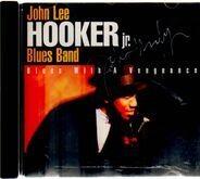 John Lee Hooker Jr. Blues Band - Blues With A Vengeance