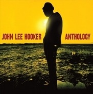 John Lee Hooker - Anthology