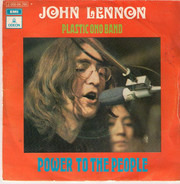 John Lennon / The Plastic Ono Band - Power To The People