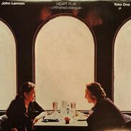 John Lennon & Yoko Ono - Heart Play -Unfinshed Dialogue-