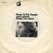 John Lennon / Yoko Ono / Plastic Ono Band - Power To The People / Open Your Box
