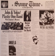 John Lennon & Yoko Ono / The Plastic Ono Band With Elephants Memory And Invisible Strings - Some Time In New York City