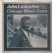 John Littlejohn - John Littlejohn's Chicago Blues Stars