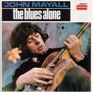 John Mayall - The Blues Alone