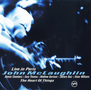 John McLaughlin - The Heart of Things: Live in Paris