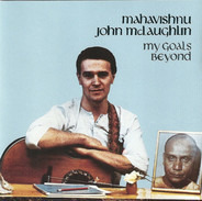 John McLaughlin - My Goals Beyond