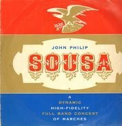 John Philip Sousa / Washington D. C. Brass Brigade - Sousa - Märshe