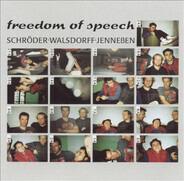 John Schröder • Henrik Walsdorff • Uli Jenneßen - Freedom Of Speech