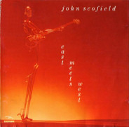 John Scofield - East Meets West