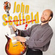John Scofield - Groove Elation !