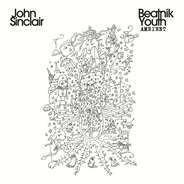 John Sinclair - Beatnik Youth Ambient