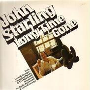 John Starling - Long Time Gone