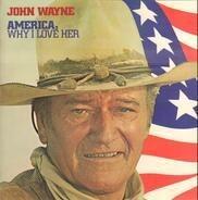 John Wayne - America, Why I Love Her