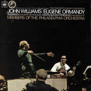 John Williams / Eugene Ormandy , The Philadelphia Orchestra , Joaquín Rodrigo / Mario Castelnuovo T - Two Favourite Guitar Concertos: Concierto De Aranjuez / Concerto In D