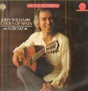 John Williams - Echoes Of Spain - Albéniz