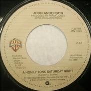 John Anderson - A Honky Tonk Saturday Night / Swingin'