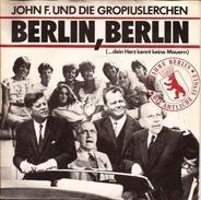 John F. Kennedy Und Gropiuslerchen Berlin - Berlin, Berlin (...Dein Herz Kennt Keine Mauern)