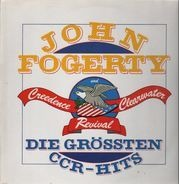 John Fogerty & Creedence Clearwater Revival - Die größten CCR-Hits