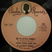 John Fred & His Playboy Band - We Played Games / Lonely Are The Lonely