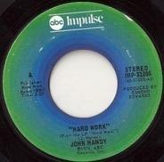 John Handy - Hard Work / Young Enough To Dream