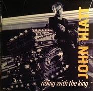 John Hiatt - Riding with the King