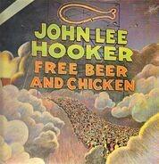 John Lee Hooker - Free Beer and Chicken
