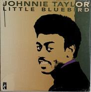 Johnnie Taylor - Little Bluebird