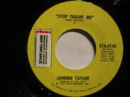 Johnnie Taylor - Stop Teasin' Me
