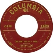 Johnnie Ray With Ray Conniff - You Don't Owe Me A Thing / Look Homeward, Angel