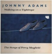 Johnny Adams - Walking On A Tightrope (The Songs Of Percy Mayfield)