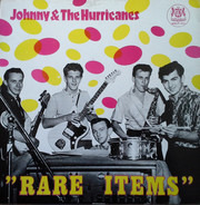 Johnny And The Hurricanes - Rare Items