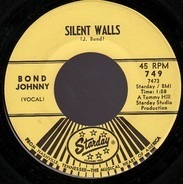 Johnny Bond - Silent Walls / They Got Me