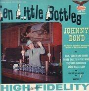 Johnny Bond - Ten Little Bottles