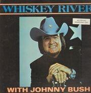 Johnny Bush - Whiskey River