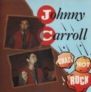 Johnny Carroll - Crazy Hot Rock