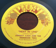 Johnny Cash & The Tennessee Two - Next In Line / Don't Make Me Go