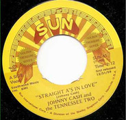 Johnny Cash & The Tennessee Two - Straight A's In Love / I Love You Because