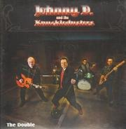 Johnny D. And The Knuckledusters - Double