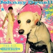 Johnny Dynell And New York 88 - The Big Throwdown