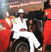 Johnny Guitar Watson - That's What Time It Is