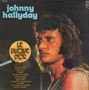Johnny Hallyday - Le Disque D'Or