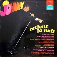 Johnny Hallyday - Retiens La Nuit