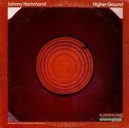 Johnny Hammond - Higher Ground