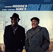 Johnny Hodges , Earl Hines - Stride Right