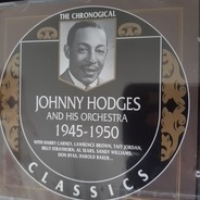 Johnny Hodges And His Orchestra - 1945-1950