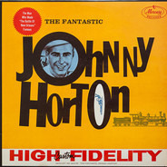 Johnny Horton - The Fantastic Johnny Horton