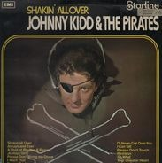 Johnny Kidd And The Pirates - Shakin' All Over